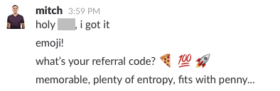 A Slack message about emoji referral codes